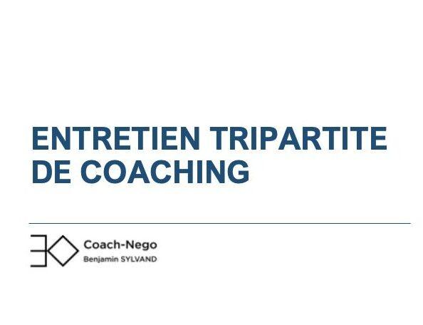 Coach-Nego entretien tripartite, point d'étape et séance de clôture